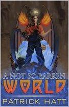 A Not So Barren World
