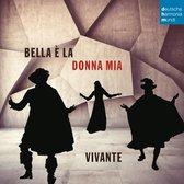 Bella E La Donna Mia