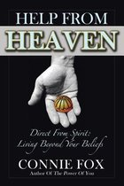 Help from Heaven: Direct From Spirit
