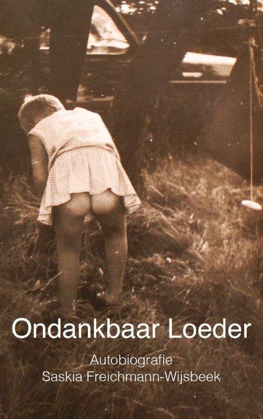 Ondankbaar Loeder