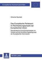 Das Europaeische Parlament Im Rechtsetzungsproze Der Europaeischen Union