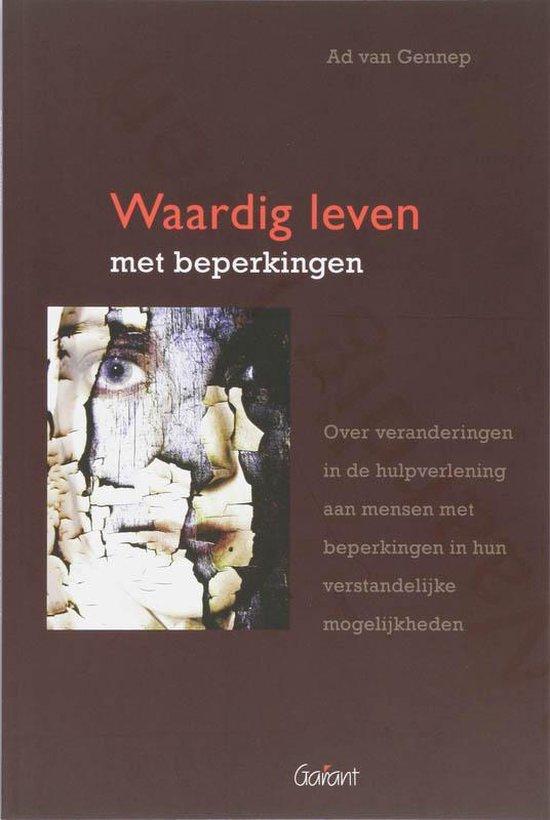 Waardig Leven Met Beperkingen - A. Van Gennep | Fthsonline.com