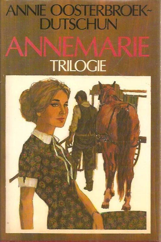 Annemarie-trilogie - Annie Oosterbroek-Dutschun pdf epub
