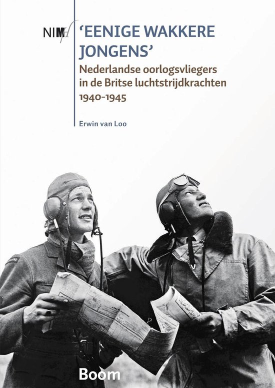 Boek cover Eenige wakkere jongens van Erwin van Loo (Paperback)