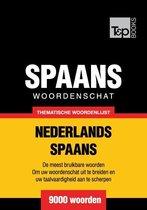 Thematische woordenschat Nederlands-Spaans - 9000 woorden