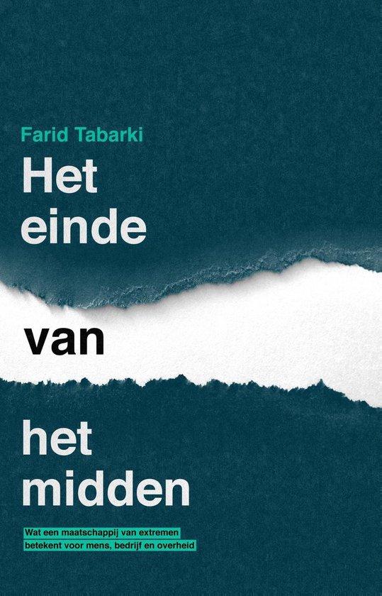 Het einde van het midden - Farid Tabarki |