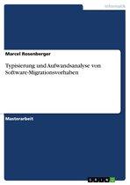 Typisierung und Aufwandsanalyse von Software-Migrationsvorhaben