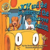 Joy and the Mystery of the Whoopee Cushion