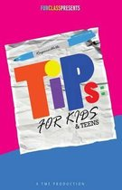 Tips for Kids & Teens