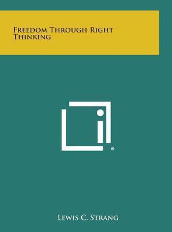 Freedom Through Right Thinking