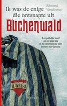 Ik was de enige die ontsnapte uit Buchenwald. De ongelofelijke vlucht van een jonge Belg en zijn verschrikkelijke tocht doorheen Nazi-Duitsland