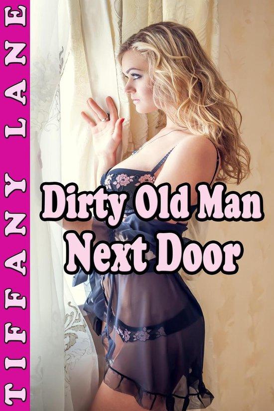 Dirty Old Man Next Door (Taboo Breeding Erotica)
