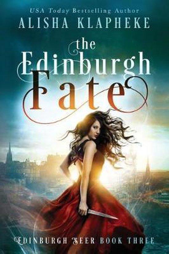 The Edinburgh Fate