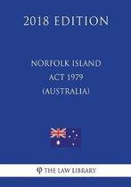 Norfolk Island ACT 1979 (Australia) (2018 Edition)