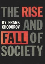 Boek cover The Rise And Fall Of Society van Frank Chodorov