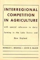 Interregional Competition in Agriculture
