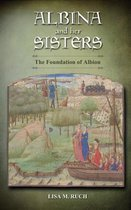 Albina and Her Sisters