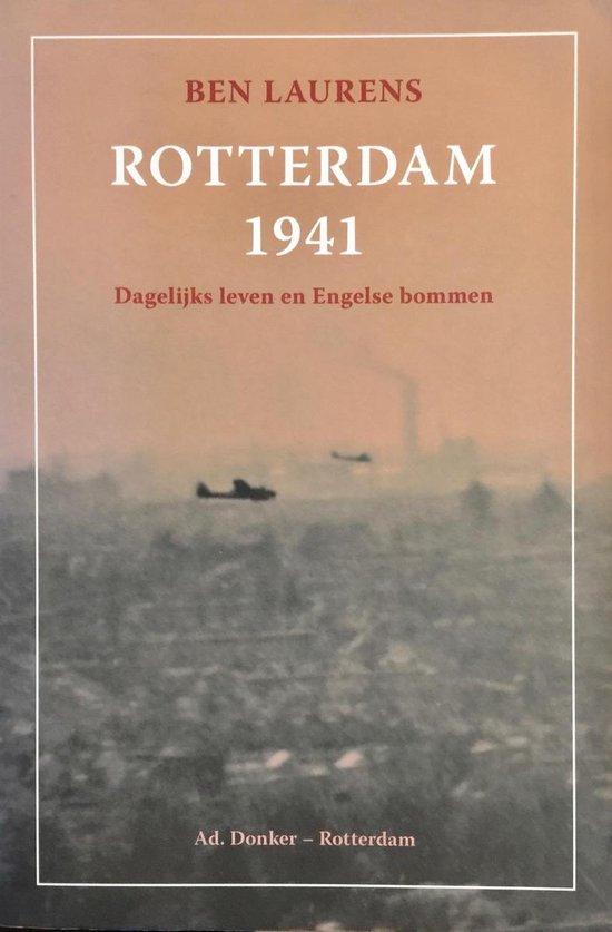 Rotterdam 1941 - Ben Laurens |
