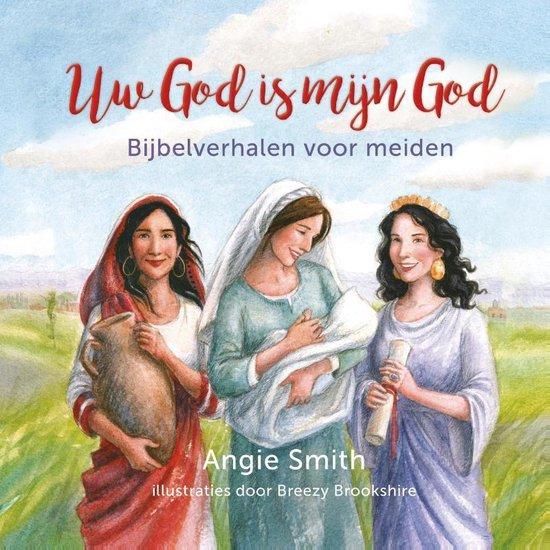 Uw God is mijn God - Angie Smith | Readingchampions.org.uk