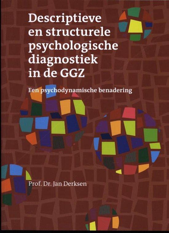 Boek cover Descriptieve en structurele psychologische diagnostiek in de GGZ van Jan J.L. Derksen (Paperback)