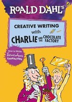 Roald Dahl's Creative Writing with Charlie and the Chocolate Factory