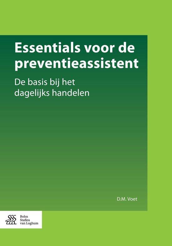 Essentials voor de preventieassistent - D.M. Voet |