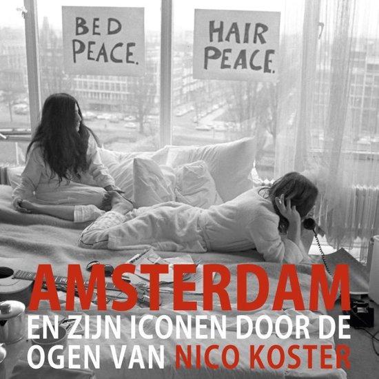 Amsterdam en zijn iconen door de ogen van Nico Koster - Nico Koster |