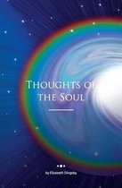 Thoughts of the Soul