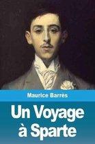 Un Voyage a Sparte