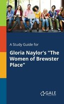 Boek cover A Study Guide for Gloria Naylors the Women of Brewster Place van Cengage Learning Gale