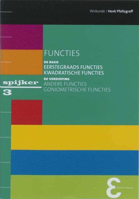 Spijkerreeks 3 - Functies - Henk Pfaltzgraff |