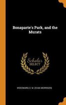 Bonaparte's Park, and the Murats