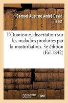 L'Onanisme, dissertation sur les maladies produites par la masturbation. 3e edition