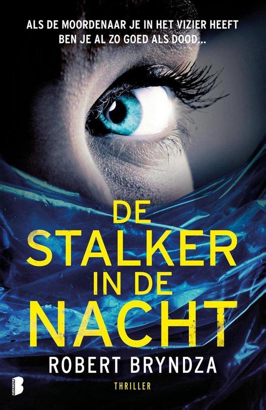 Boek cover De stalker in de nacht van Robert Bryndza (Onbekend)