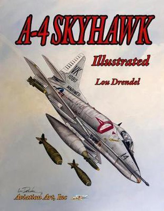 A-4 Skyhawk Illustrated