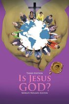 Boek cover Is Jesus God? van Shirley Holmes-Sulton