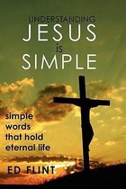 Understanding Jesus Is Simple