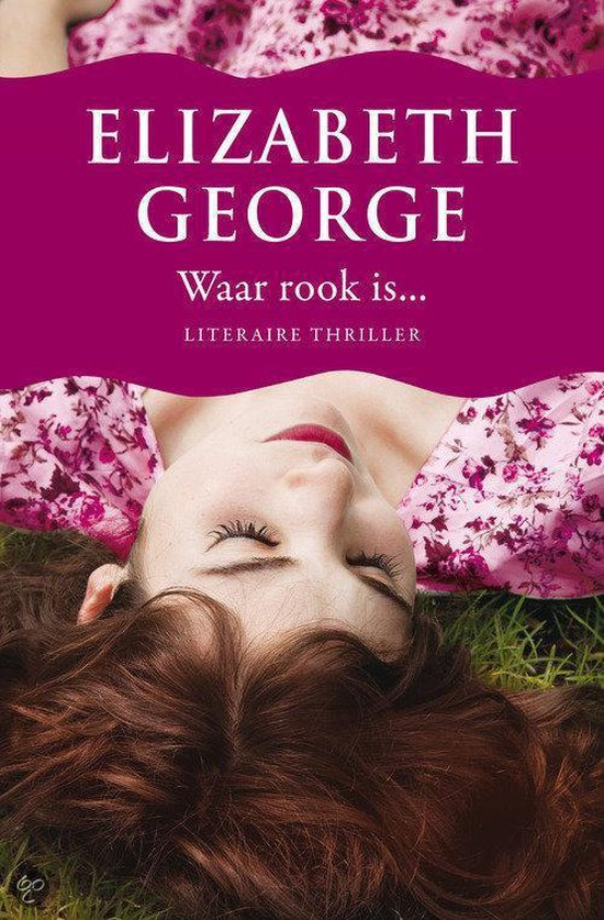 Waar rook is - Elizabeth George |