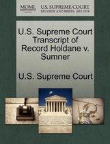 U.S. Supreme Court Transcript of Record Holdane V. Sumner