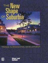 The New Shape of Suburbia