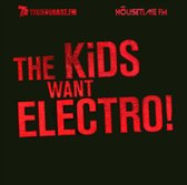 The Kids Want Electro!