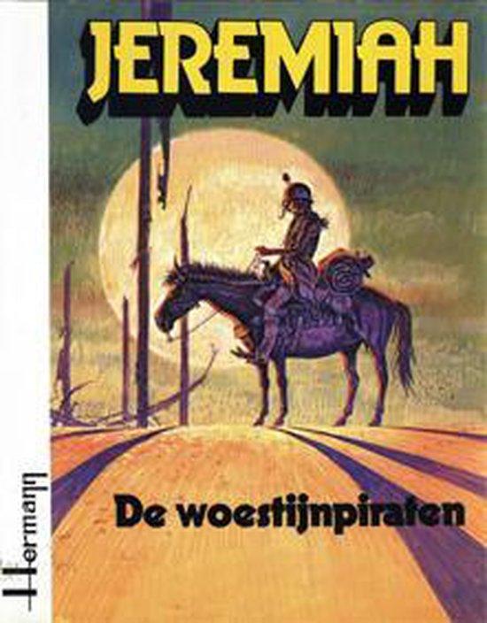 Jeremiahde Woestijnpiraten - Hermann Huppen |