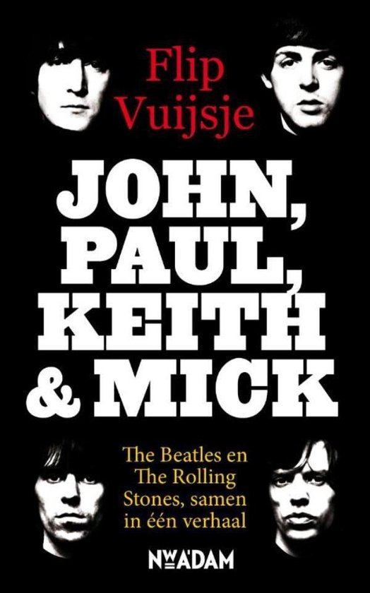 John, Paul, Keith and Mick - Flip Vuijsje |