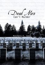 Dead Men Can't Murder