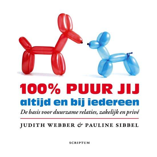 Cover van het boek '100procent puur jij, altijd en bij iedereen' van Judith Webber