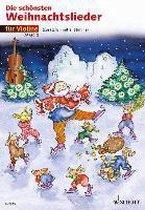 Die schönsten Weihnachtslieder. 1-2 Violinen
