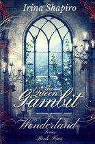 The Queen's Gambit (The Wonderland Series