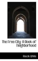 The Free City
