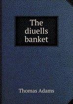 The Diuells Banket