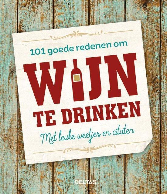 101 goede redenen om wijn te drinken - none  